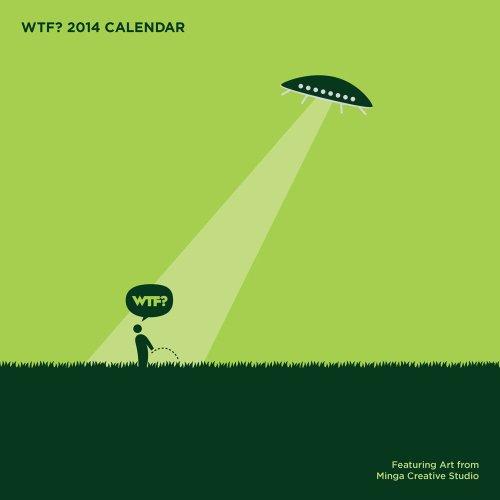 WTF? 2014 Wall Calendar