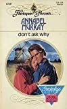 img - for Don't Ask Why (Harlequin Presents, No 1228) book / textbook / text book