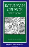 Robinson Crusoe: An Authoritative Text, Contexts,...