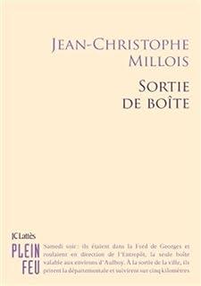 Sortie de boîte, Millois, Jean-Christophe