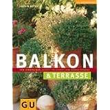 """Balkon & Terrasse (GU Gartenspa�)von """"Joachim Mayer"""""""