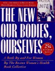 New Our Bodies, Ourselves: A Book by and for Women (0684823527) by Boston Boston womens health book collective