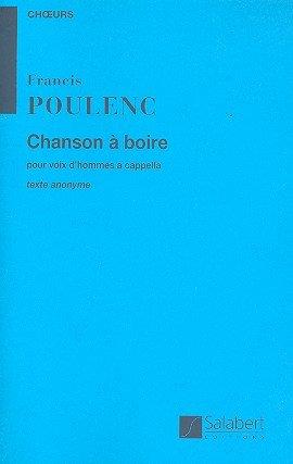 Chanson A Boire Pour Voix D'Hommes A Cappella  Texte Anonyme