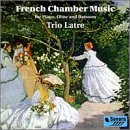 French Chamber Music for Piano, Oboe and Bassoon