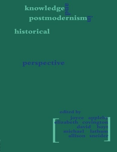 Knowledge and Postmodernism in Historical Perspective (Hegemony and Experience)