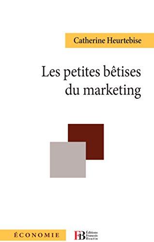 Les Petites Betises du Marketing
