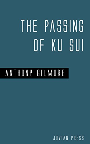 the-passing-of-ku-sui