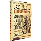 Image of The Fate of Liberty: Abraham Lincoln and Civil Liberties