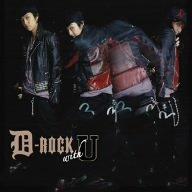 D-ROCK with U (DVD付)