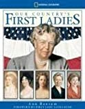 img - for Our Country's First Ladies book / textbook / text book