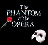 The Phantom of the Opera (Original 1986 London Cast)