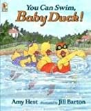 You Can Swim, Baby Duck! (0763627321) by Hest, Amy