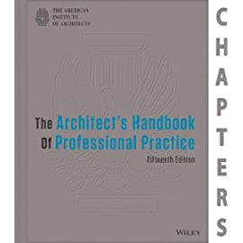 Select Chapters of Architect's Handbook of Professional Practice, 15th Edition
