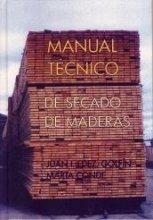 MANUAL TECNICO DE SECADO DE MADERAS