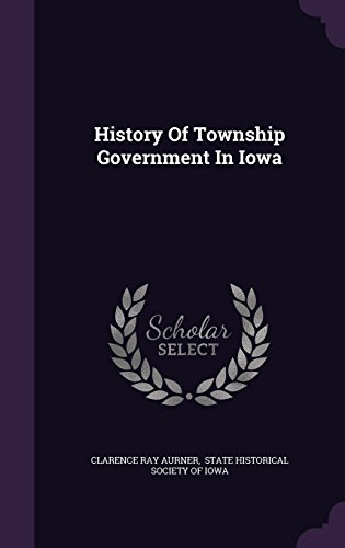 History Of Township Government In Iowa