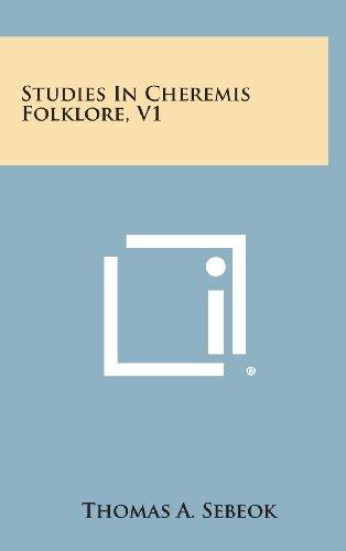 Studies in Cheremis Folklore, V1