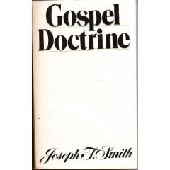 Gospel doctrine: Selections from the sermons and writings of Joseph F. Smith, Joseph Fielding Smith