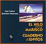 img - for El hilo para el marisco/Cuaderno de los env os book / textbook / text book