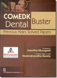 COMEDK Dental Buster: Previous Years Solved Papers