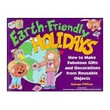 Earth-Friendly Outdoor Fun: How to Make Fabulous Games, Gardens, and Other Projects from Reusable Objects (Earth-Friendly Series) George Pfiffner