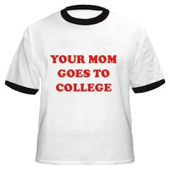 Anvil-YOUR MOM GOES TO COLLEGE- Cotton Ringer T-Shirt~White/Black~Adult-LG