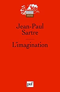 L'Imagination par Jean-Paul Sartre
