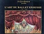 Yves Saint Laurent - L'Art du Ballet...