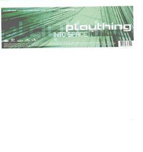 Plaything - Into Space (Remix) [vinyl Single] - Zortam Music