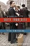 Suite Francaise: Written by Irene Nemirovsky, 2007 Edition, (1st Edition) Publisher: Vintage Canada [Paperback]