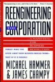 Reengineering the Corporation: A Manifesto for Business Revolution (0887306403) by Michael Hammer
