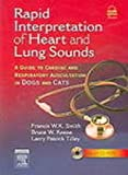 img - for Rapid Interpretation of Heart And Lung Sounds book / textbook / text book