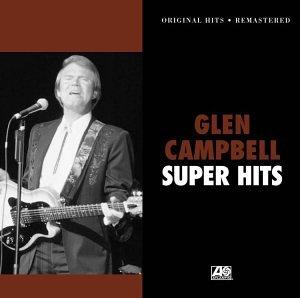 Glen Campbell - Super Hits - Zortam Music