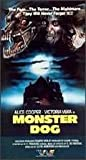 Monster Dog [VHS]