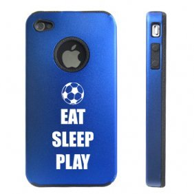 Apple iPhone 4 4S 4 Blue D3476 Aluminum & Silicone Case Cover Eat Sleep Play Soccer