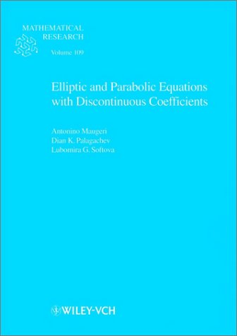 Elliptic and Parabolic Equations with Discontinuous Coefficients (Mathematical Research)