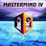 Mastermind 4 Until Eternity by Mastermind