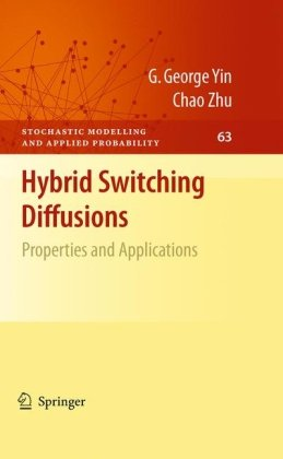 Hybrid switching diffusions: Properties and applications