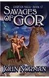 John Norman Savages of Gor (Gorean Saga)