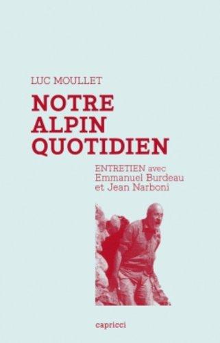 Notre alpin quotidien - Entretien avec Luc Moullet