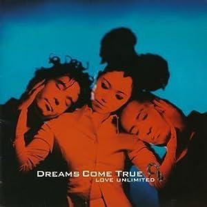 DREAMS COME TRUE - UNIVERSAL MUSIC JAPAN