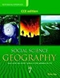 Social Science (Geography) 7 (CCE Edition)