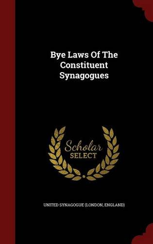 Bye Laws Of The Constituent Synagogues