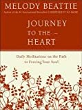 img - for Journey to the Heart: Daily Meditations on the Path to Freeing Your Soul book / textbook / text book