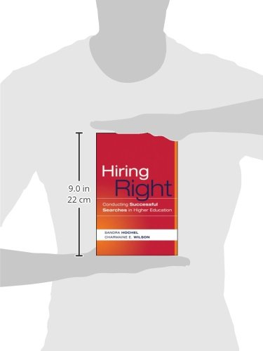 Hiring Right: Conducting Successful Searches in Higher Education (JB-Anker)