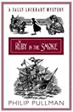 The Ruby in the Smoke Collector's Edition (Sally Lockhart Quartet)