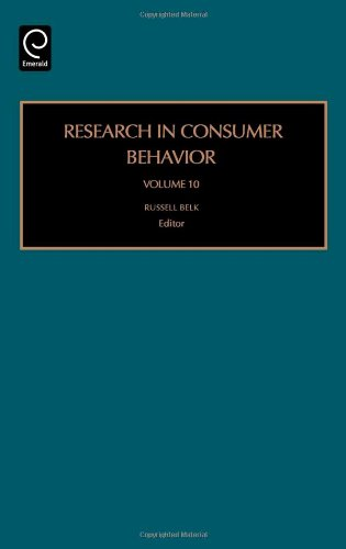 Research in Consumer Behavior, Volume 10 (Research in Consumer Behavior)