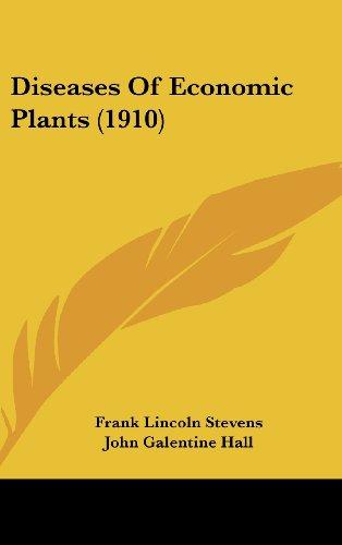 Diseases of Economic Plants (1910)