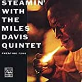 Steamin' With the Miles Davis Quintet(Miles Davis Quintet)