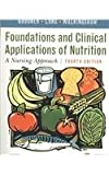 img - for Foundations and Clinical Applications of Nutrition - Text and E-Book Package: A Nursing Approach, 4e book / textbook / text book