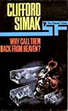 Why Call Them Back From Heaven? (0330025155) by Simak, Clifford D.